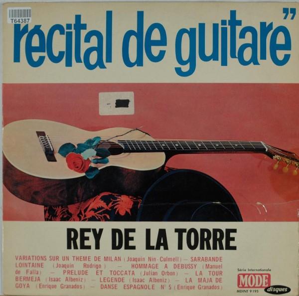 Rey De La Torre: Recital De Guitare