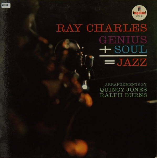 Charles, Ray: Genius + Soul = Jazz