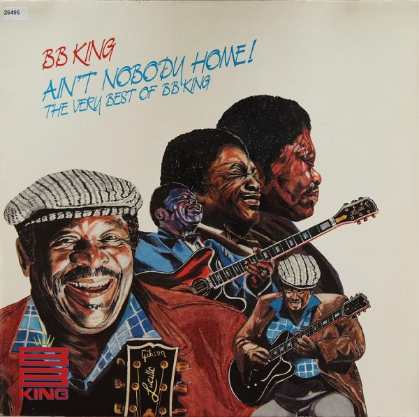 King, B.B.: Ain`t nobody home - The very Best of BB King