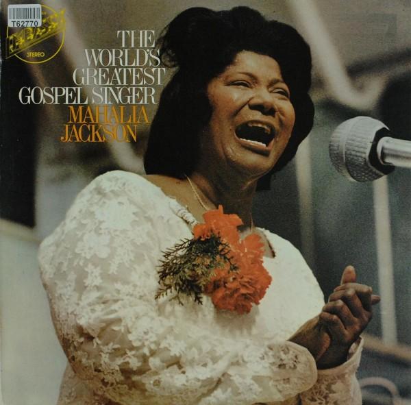 Mahalia Jackson: The World's Greatest Gospel Singer