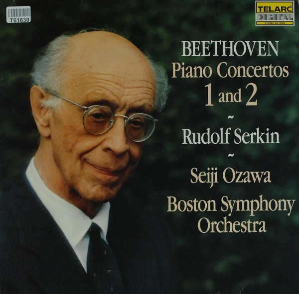 Ludwig van Beethoven, Rudolf Serkin, Seiji Ozawa, Boston Symphony Orchestra: Beethoven Piano Concert