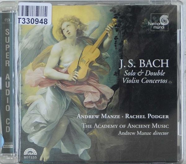 Johann Sebastian Bach, Andrew Manze, Rachel: Solo & Double Violin Concertos