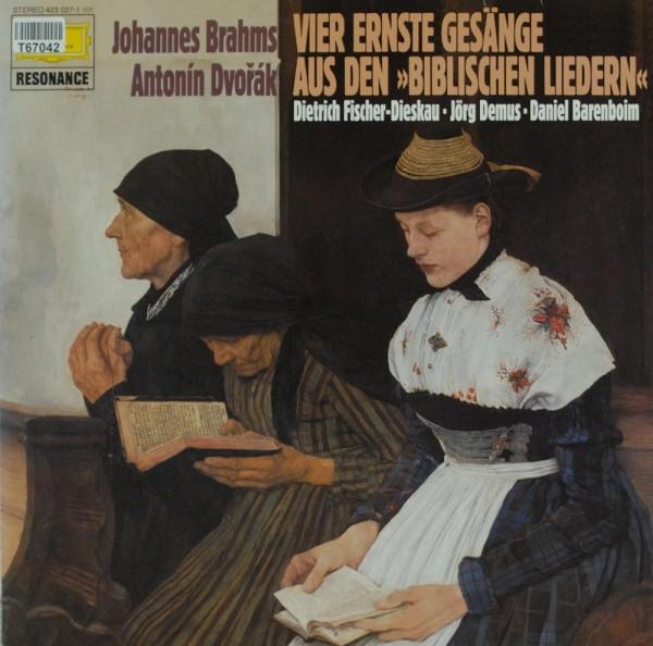 """Johannes Brahms, Antonín Dvořák, Dietrich F: Vier Ernste Gesänge Aus Den """"Biblischen Liedern"""""""