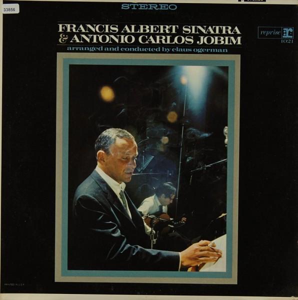 Sinatra, Frank: Francis Albert Sinatra & Antonio Carlos Jobim