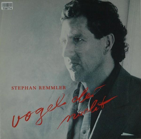 Stephan Remmler: Vogel Der Nacht