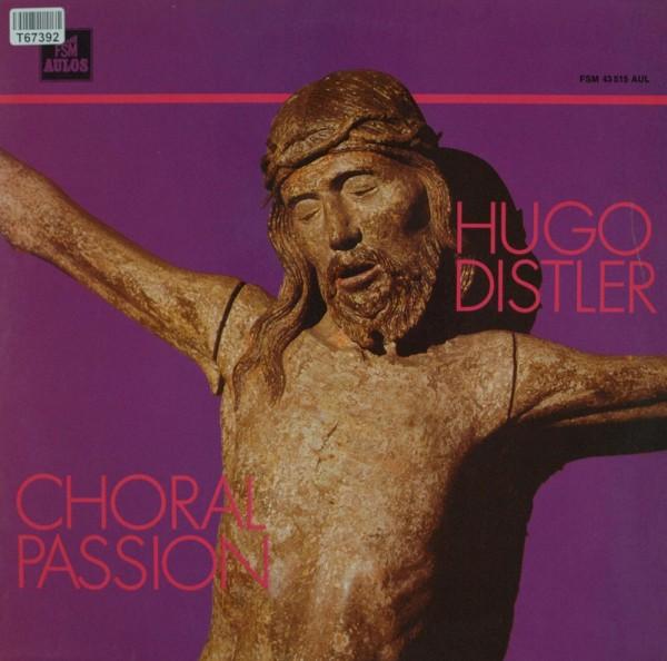Hugo Distler: Choralpassion