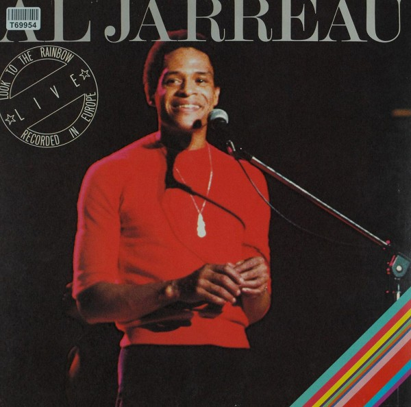 Al Jarreau: Look To The Rainbow - Live - Recorded In Europe