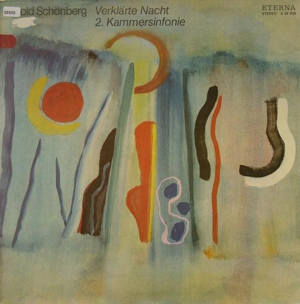 Schoenberg: Verklärte Nacht / 2. Kammersinfonie