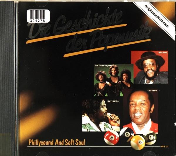 Various, The O´Jays, The Trammps: Die Geschichte der Popmusik - 27 - Phillysound & Soft Soul