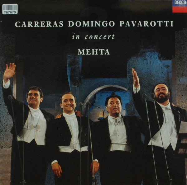 José Carreras, Placido Domingo, Luciano Pav: In Concert