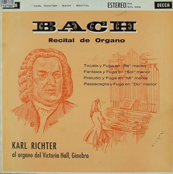 Johann Sebastian Bach, Karl Richter: Organ Recital