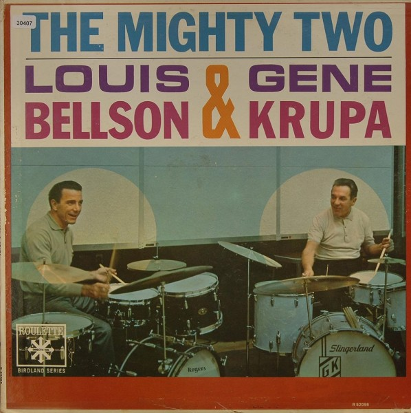 Bellson, Louis & Krupa, Gene: The Mighty Two
