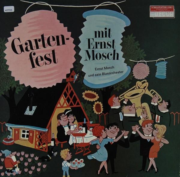 Mosch, Ernst: Gartenfest mit Ernst Mosch