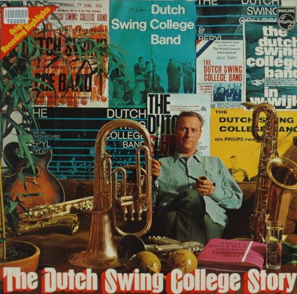 The Dutch Swing College Band: The Dutch Swing College Story 1945 - 1968