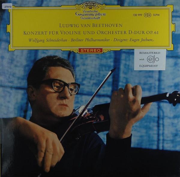 Beethoven: Konzert für Violine und Orchester D-dur op . 61