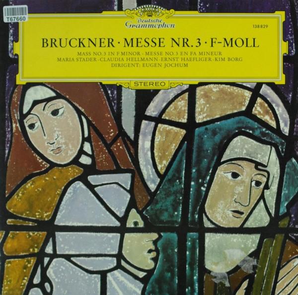 Anton Bruckner / Maria Stader ‧ Claudia Hel: Messe Nr.3 ‧ F-Moll