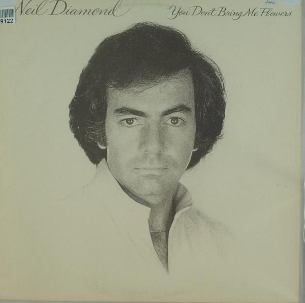 Neil Diamond: You Don't Bring Me Flowers