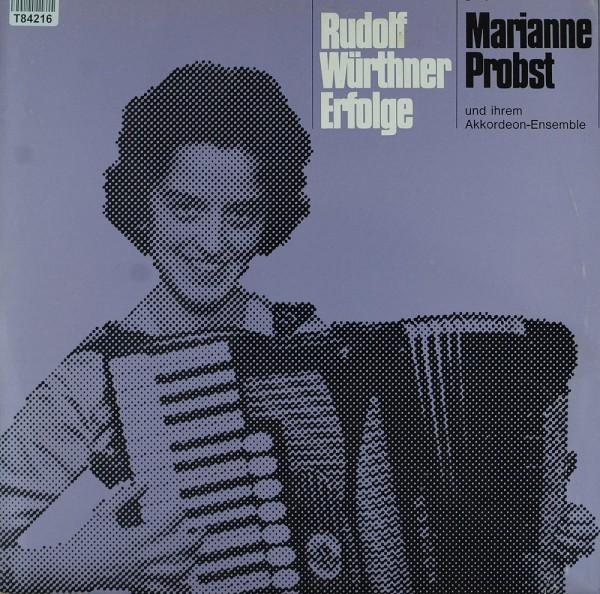 Marianne Probst Und Ihr Akkordeon-Ensemble M: Rudolf Würthner Erfolge