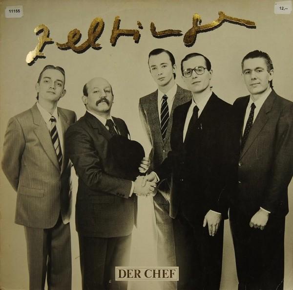 Zeltinger Band: Der Chef