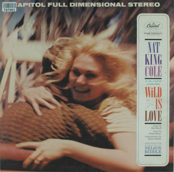 Nat King Cole: Wild Is Love