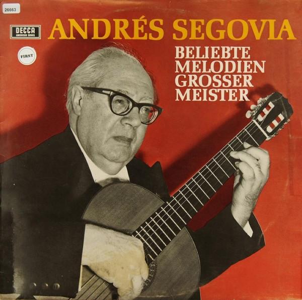 Segovia, Andrés: Beliebte Melodien grosser Meister