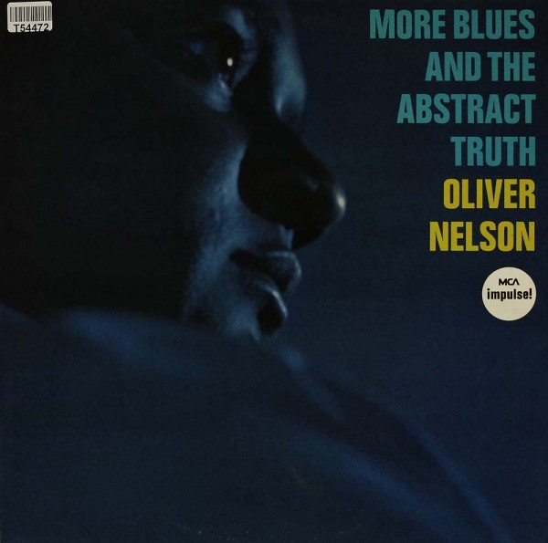 Oliver Nelson: More Blues And The Abstract Truth