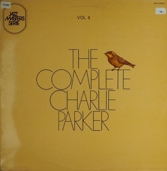 Parker, Charlie: The Complete Charlie Parker Vol. 8