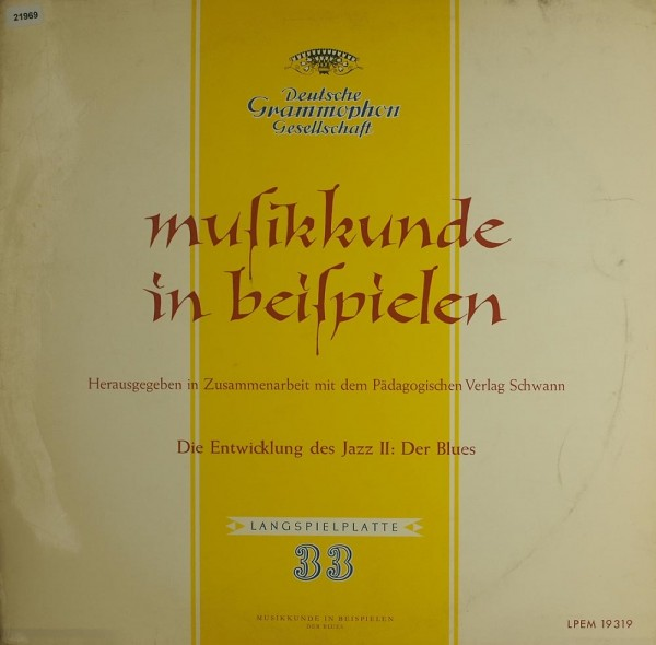 Various: Die Entwicklung des Jazz II Der Blues