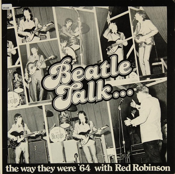Beatles, The: Beatle Talk...Red Robinson