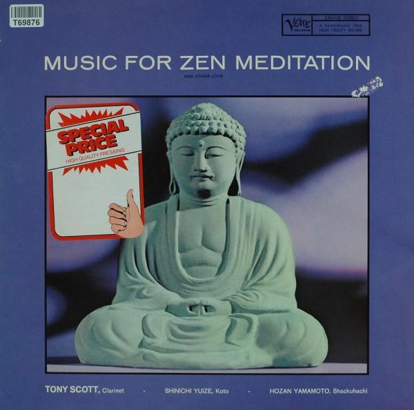 Tony Scott: Music For Zen Meditation And Other Joys