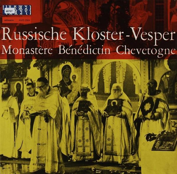Chor der Mönche der Benediktinerabtei Chevetogne: Russische Kloster-Vesper