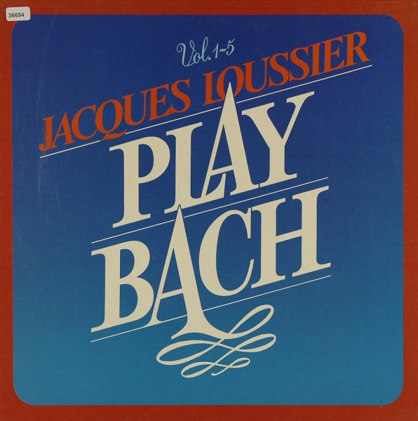 Loussier, Jacques: Play Bach Volume 1-5