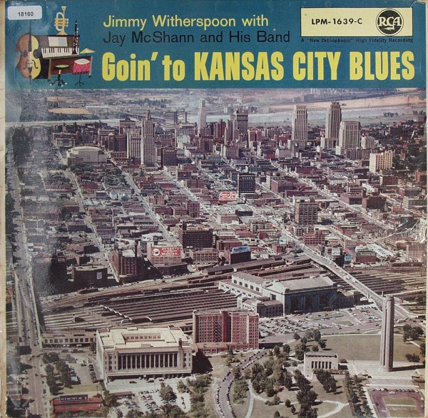 Witherspoon, Jimmy: Goin` to Kansas