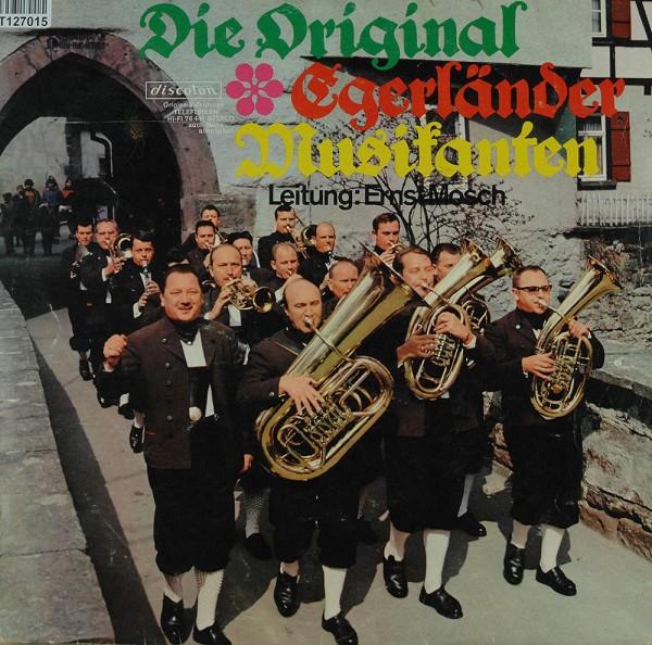 Die Original Egerländer Musikanten: Die Original Egerländer Musikanten