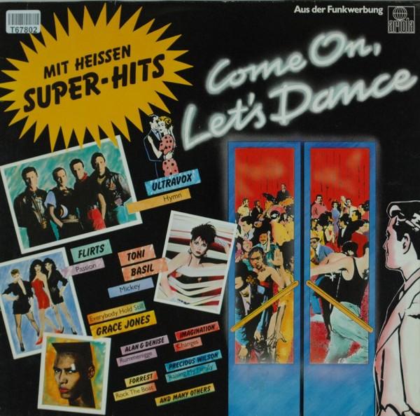 Various: Come On Let's Dance - Mit Heissen Super-Hits