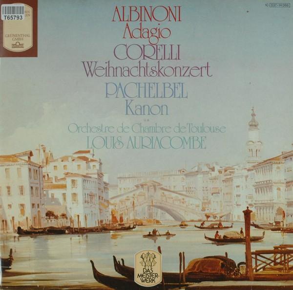 Orchestre De Chambre De Toulouse, Louis Aur: Adagio • Weihnachtskonzert • Kanon u.a.
