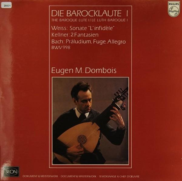 Weiss / Kellner / Bach: Die Barocklaute I