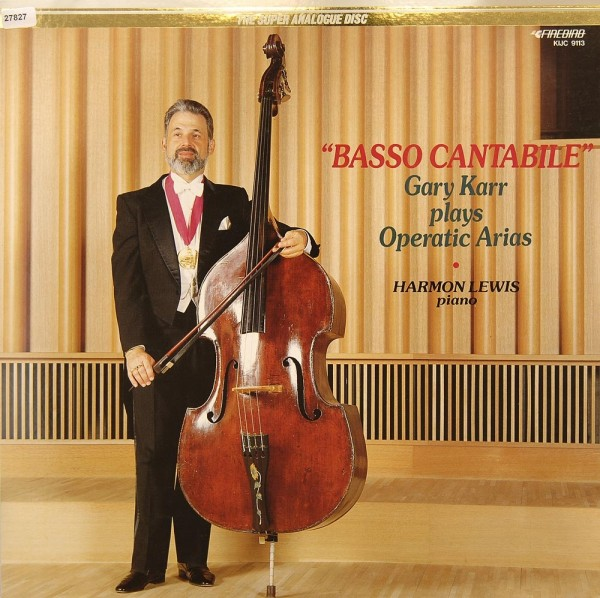 "Verschiedene: ""Basso Cantabile"" - Gary Karr plays Operatic Arias"