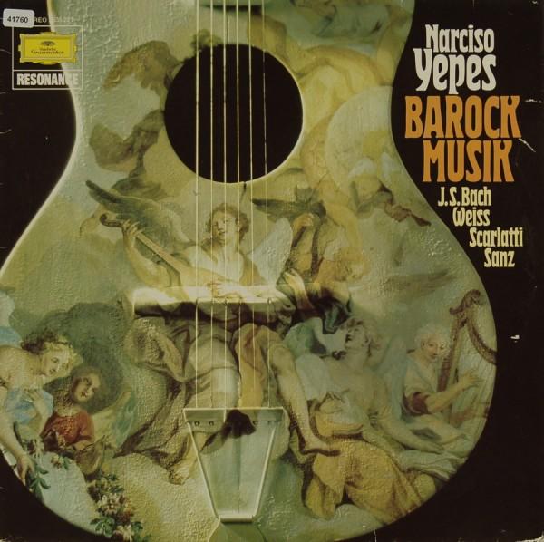 Yepes, Narciso: Barock Musik - Werke von Bach, Weiss, Scarlatti