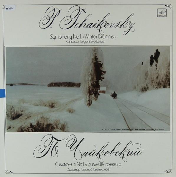 "Tschaikowsky: Symphony No. 1 ""Winter Dreams"""