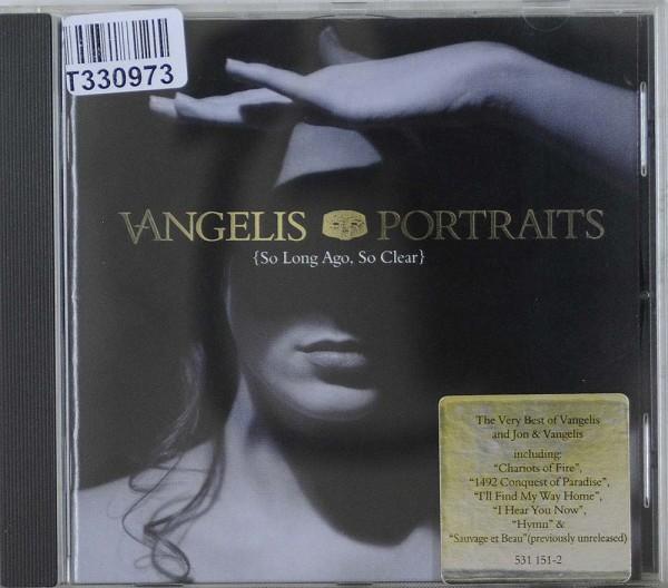 Vangelis: Portraits {So Long Ago, So Clear}