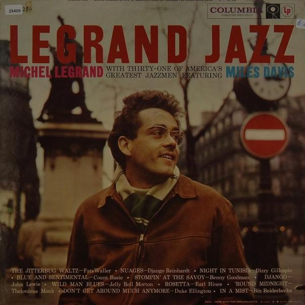 Legrand, Michel with 31 Jazzmen feat. Miles Davis: Legrand Jazz