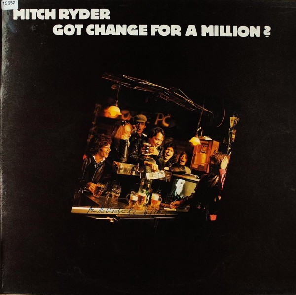 Ryder, Mitch: Got Change for a Million?