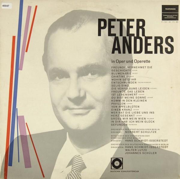 Anders, Peter: Peter Anders in Oper & Operette