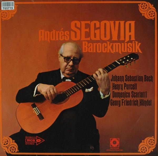 Andrés Segovia: Barockmusik