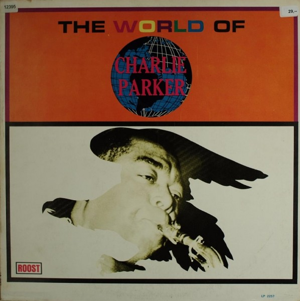 Parker, Charlie: The World of Charlie Parker