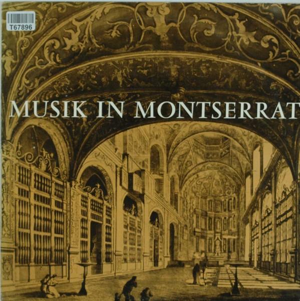 Escolania & Capella De Música Montserrat: Musik In Montserrat