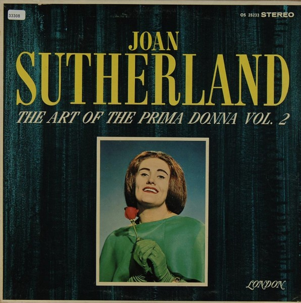 Sutherland, Joan: The Art of the Primadonna Vol.2