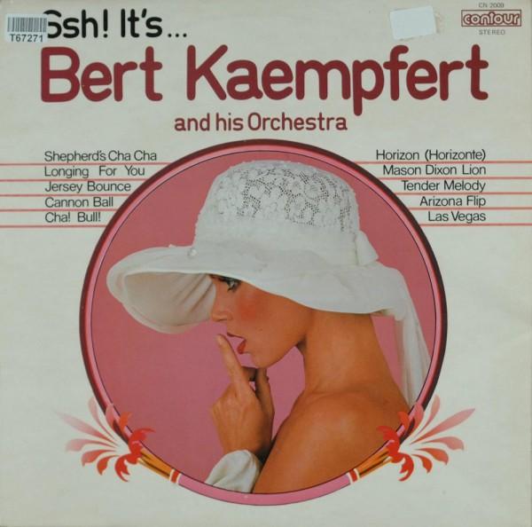 Bert Kaempfert & His Orchestra: Ssh! It's... Bert Kaempfert And His Orchestra