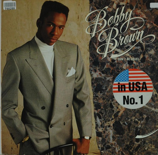 Bobby Brown: Don't Be Cruel